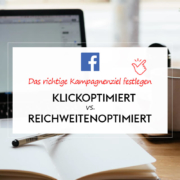 Klickoptimiert vs. Reichweitenoptimiert bei Facebook