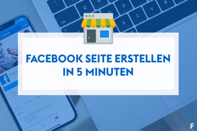 Facebook Seite erstellen für Unternehmen