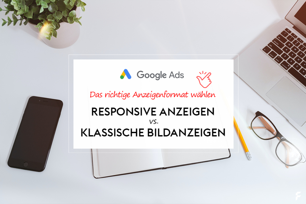 Responsive Display Ads vs. Bildanzeigen
