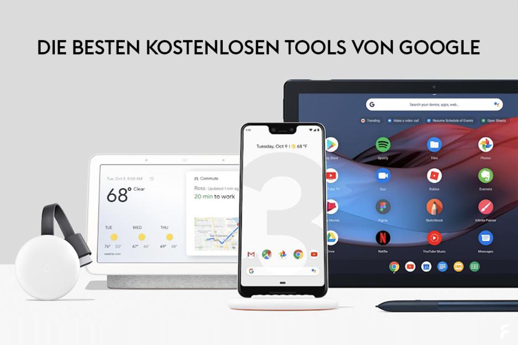 Die besten kostenlosen Google-Tools