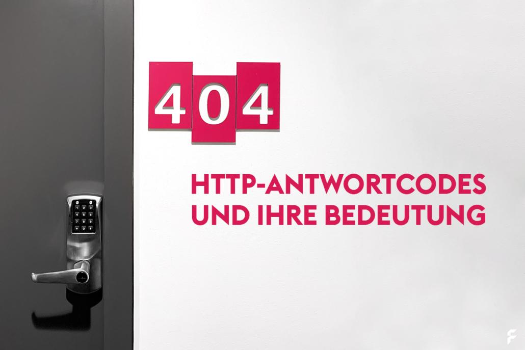 HTTP Fehlercodes und Ihre Bedeutung