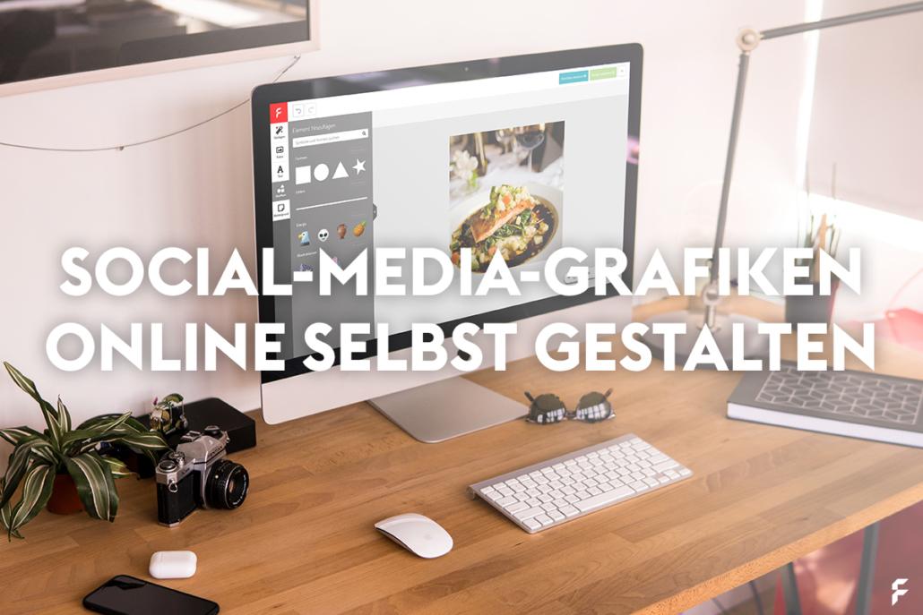 Social Media Grafiken selbst gestalten