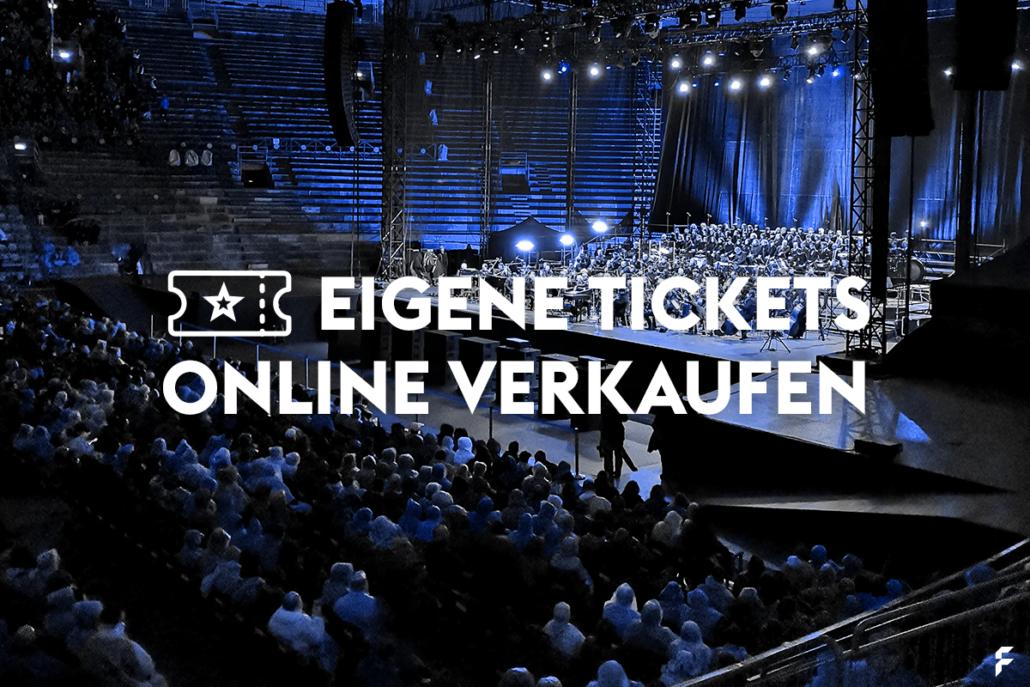 Eigene Tickets online verkaufen